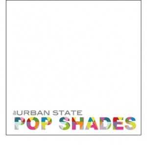 Pop Shades by The Urban State